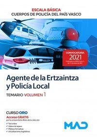 TEMARIO 1 - AGENTE DE LA ERTZAINTZA Y POLICIA LOCAL - ESCALA BASICA