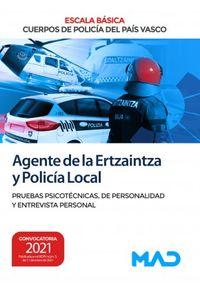 PRUEBAS PSICOTECNICAS - AGENTE DE LA ERTZAINTZA Y POLICIA LOCAL - ESCALA BASICA