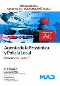 TEMARIO 2 - AGENTE DE LA ERTZAINTZA Y POLICIA LOCAL - ESCALA BASICA