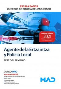 TEST DEL TEMARIO - AGENTE DE LA ERTZAINTZA Y POLICIA LOCAL - ESCALA BASICA