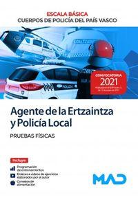 PRUEBAS FISICAS - AGENTE DE LA ERTZAINTZA Y POLICIA LOCAL - ESCALA BASICA