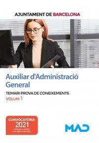 TEMARI 1 - AUXILIAR D'ADMINISTRACIO GENERAL - AJUNTAMENT BARCELONA - PROVA DE CONEIXEMENTS