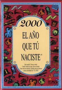 2000 EL AÑO QUE TU NACISTE