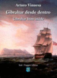 GIBRALTAR DESDE DENTRO = GIBRALTAR FROM INSIDE
