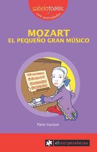 MOZART EL PEQUEÑO GRAN MUSICO