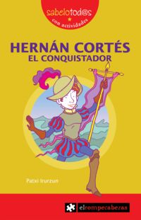 HERNAN CORTES EL CONQUISTADOR