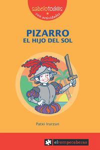 PIZARRO - EL HIJO DEL SOL