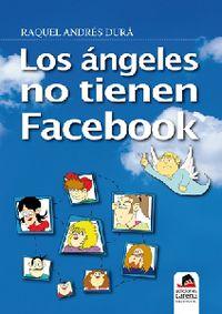 ANGELES NO TIENEN FACEBOOK, LOS