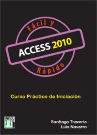 ACCESS 2010 FACIL Y RAPIDO