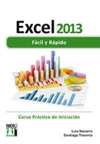EXCEL 2013 - FACIL Y RAPIDO