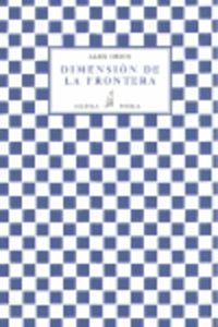 Dimension De La Frontera - Alex Chico