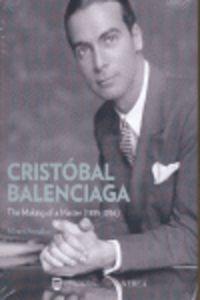 CRISTOBAL BALENCIAGA - THE MAKING OF A MASTER (1895-1936)