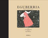 EGUBERRIA - OHITURA, KANTU ETA HISTORIO