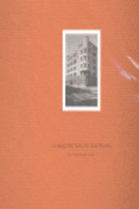 La arquitectura de luis tolosa - Ana Azpiri Albistegui (coord. )