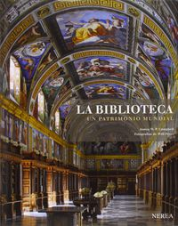 Biblioteca, La - Un Patrimonio Mundial - James W. P. Campbell