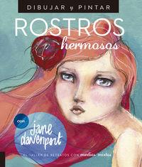 Dibujar Y Pintar Rostros Hermosos - El Taller De Retratos Con Medios Mixtos - Jane Davenport