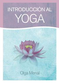 Introduccion Al Yoga - Olga Menal