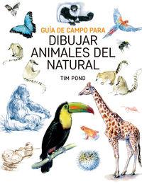 GUIA DE CAMPO PARA DIBUJAR ANIMALES DEL NATURAL