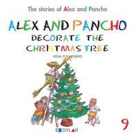 ALEX & P. DECORATE THE CHRISTMAS TREE