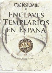 atlas desplegable de enclaves templarios en españa - Maria Lara Martinez