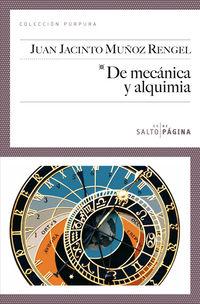 De Mecanica Y Alquimia - J. Ignacio Muñoz Rengel