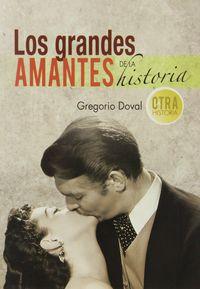 GRANDES AMANTES DE LA HISTORIA, LOS
