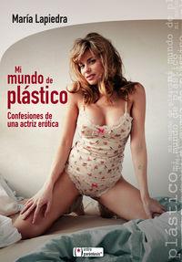 Mi Mundo De Plastico - Maria Lapiedra