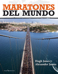 Maratones Del Mundo - Hugh  Jones  /  Alexander  James