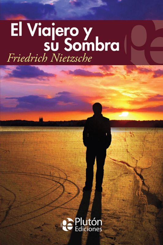 VIAJERO Y SU SOMBRA, EL