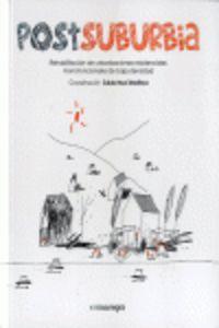 POSTSUBURBIA - REHABILITACION DE URBANIZACIONES RESIDENCIALES MONOFUNCIONALES DE BAJA DENSIDAD