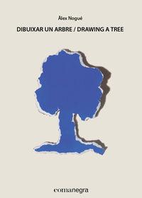 DIBUIXAR UN ARBRE = DRAWING A TREE