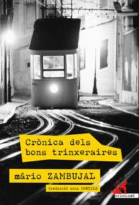 Cronica Dels Bons Trinxeraires - Mario Zambujal