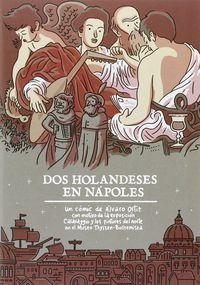 Dos Holandeses En Napoles - Alvaro Ortiz
