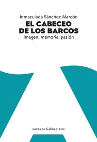 CABECEO DE LOS BARCOS, EL