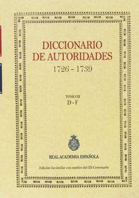 DICCIONARIO DE AUTORIDADES (1726-1739) (TOMO III)