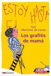 GRAFITIS DE MAMA, LOS