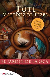 El jardin de la oca - Toti Martinez De Lezea