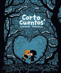 Cortocuentos 2 - Borja Crespo / Chema Garcia