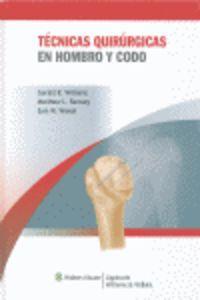 TECNICAS QUIRURGICAS EN HOMBRO Y CODO