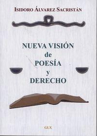 NUEVAS VISIONES DE POESIA Y DERECHO