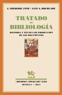 Tratado De Bibliologia - J. Frederic Fino / Luis A. Hourcade