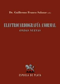 Electrocardiografia Anormal - (ondas Nuevas) - Aa. Vv.