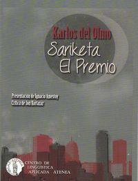 SARIKETA = EL PREMIO