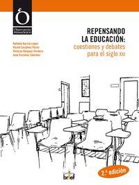 REPENSANDO LA EDUCACION: CUESTIONES Y DEBATES PARA EL SIGLO XXI