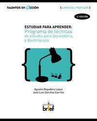 ESTUDIAR PARA APRENDER - LIBRO DEL PROFESOR - PROGRAMA DE TECNICAS DE ESTUDIO PARA SECUNDARIA Y BACHILLERATO