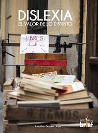 DISLEXIA - EL VALOR DE LO DISTINTO
