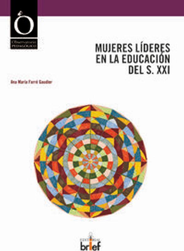 MUJERES LIDERES EN LA EDUCACION DEL S. XXI