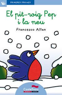 Pit-Roig Pep I La Neu, El - Lletra Lligada - Francesco Altan