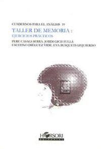 Taller De Memoria - Ejercicios Practicos - Jordi  Gich Fulla  /  Faustino   Dieguez Vide  /  Eva  Busquets Izquierdo