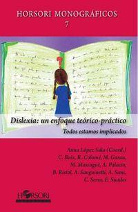 Dislexia - Un Enfoque Teorico-Practico - Anna Lopez Sala (coord. )